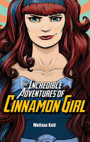 Incredible Adventures Cinnamon Girl by Melissa Keil