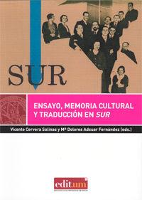 Ensayo, memoria cultural y traducción en Sur / Vicente Cervera Salinas