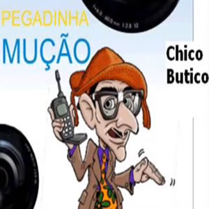 pegadinha do muçom-chico butico