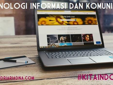 Membangun Indonesia Melalui Teknologi Informasi dan Komunikasi