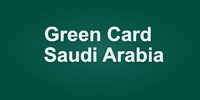 Green Card Saudi Arabia