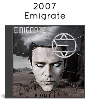 2007 - Emigrate