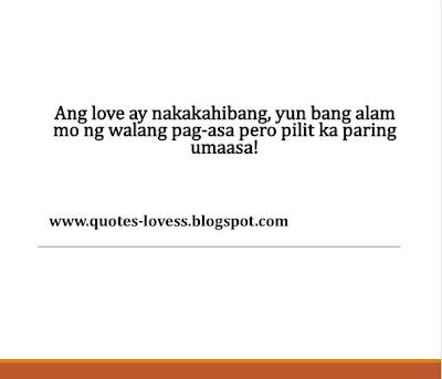 tagalog hugot love quotes ang love ay nakakahibang yun