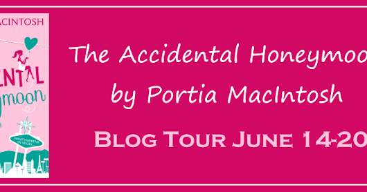 The Accidental Honeymoon - Excerpt and Interview with Portia MacIntosh
