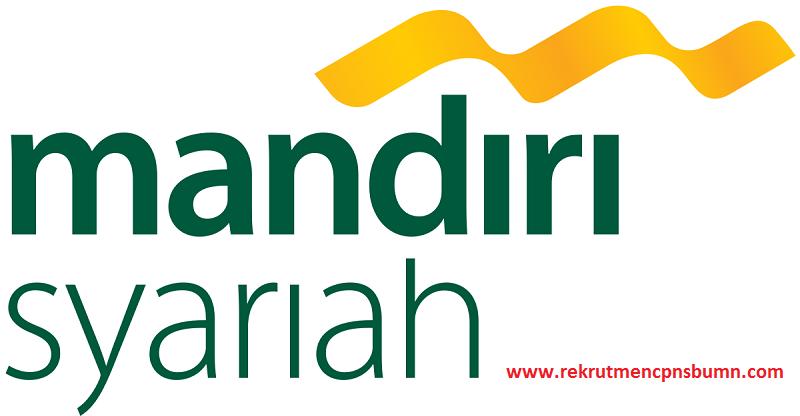 Rekrutmen PT Bank Syariah Mandiri Cabang Cilacap