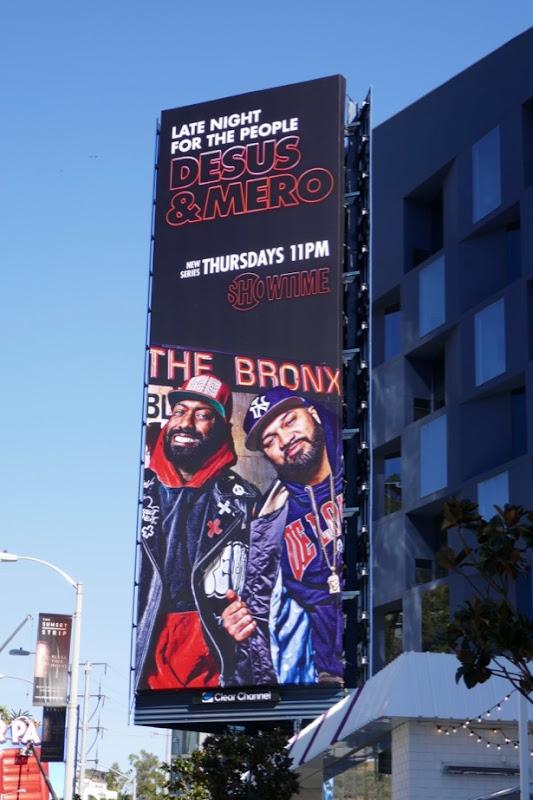 Desus & Mero Showtime series premiere billboard