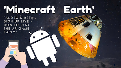 'Minecraft Earth' Android Beta Sign Up Live - How to Play the AR Game Early