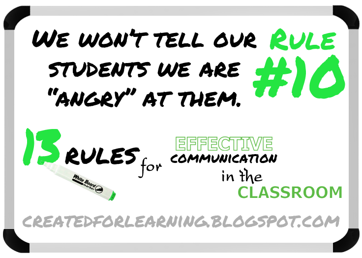 13 Rules for Effective Communication in the Classroom #10 - Angry