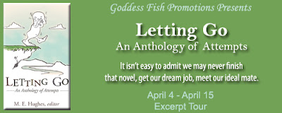 http://goddessfishpromotions.blogspot.com/2016/03/excerpt-tour-letting-go-by-me-hughes.html