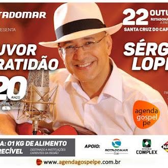 Rota do Mar Louvor de Gratidão com Sérgio Lopes em Santa Cruz do Capibaribe/PE - 22 de Outubro de 2016