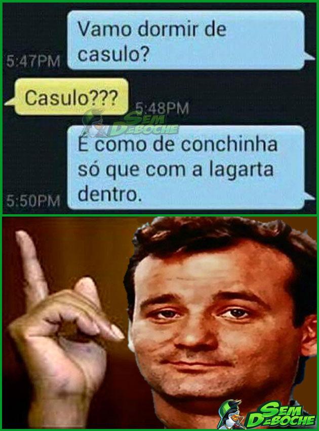 VAMOS DORMIR DE CASULO?