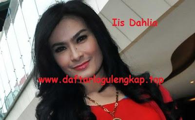 Download Lagu Dangdut Iis Dahlia Mp3 Terpopuler