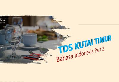 Paket TDS 2019 Kab. Kutai Timur Bahasa Indonesia Kelas 9 (Part 2)