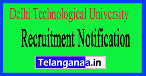 Delhi Technological University DTU Recruitment Notification 2017