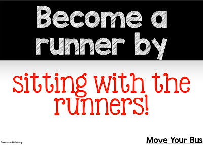 To become more like a runner it is important to sit with the runners!  You want to learn from them, so you have to spend time with them!