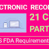 Electronic Records - Requirements of 21 CFR Part 11