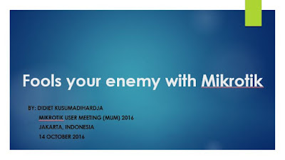 Fools your enemy with MikroTik