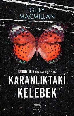 Gilly MacMillan - Karanlıktaki Kelebek