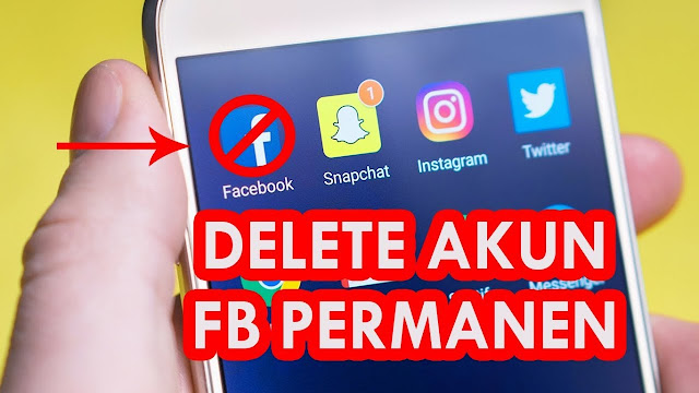 2 Cara Jitu Menonaktifkan FB Selamanya Secara Permanen 2018