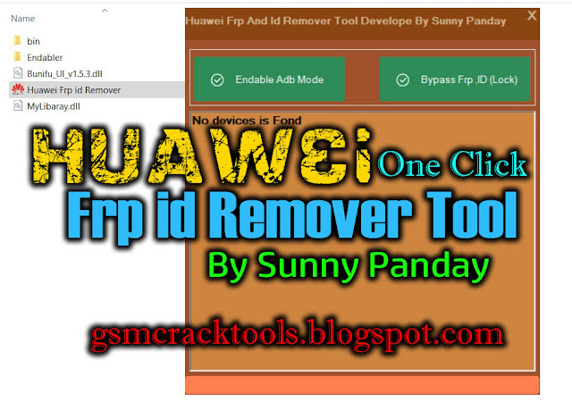 Huawei One Click Frp id Remover Tool For All Huawei Latest Model