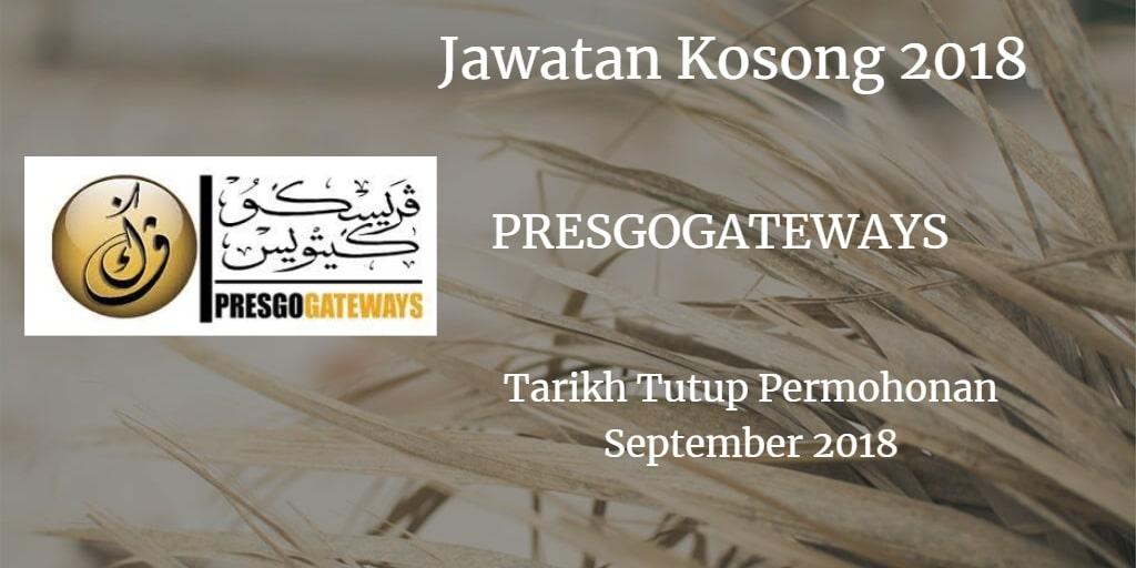 Jawatan Kosong Jawatan Kosong PRESGOGATEWAYS September 2018