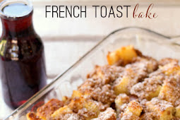 The Best Easy French Toast Bake Recipe