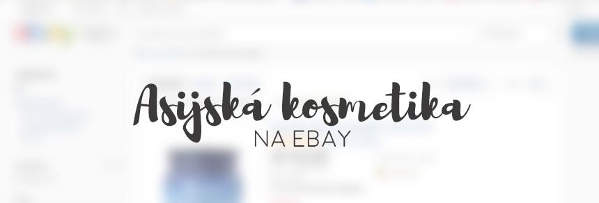 Asijská kosmetika na ebay