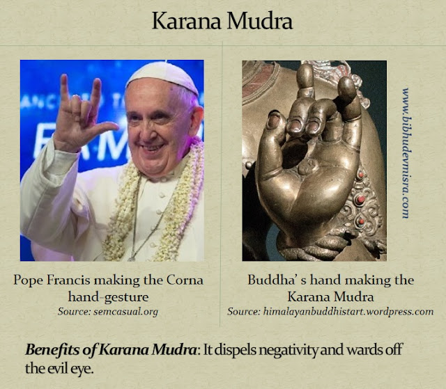 Pope Francis doing the Karana Mudra or Corna hand gesture