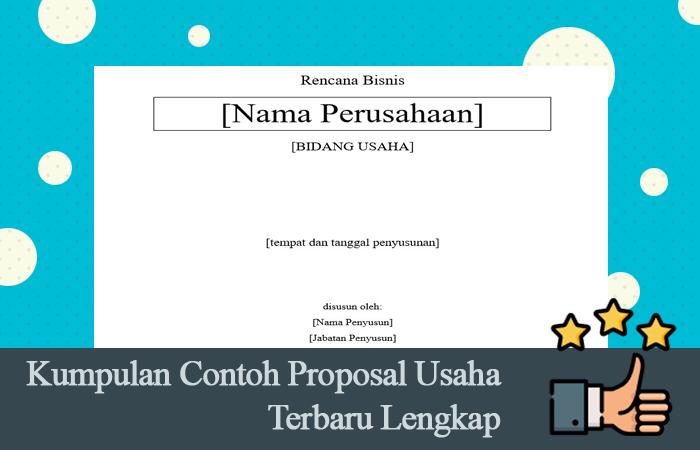 Kumpulan Contoh Proposal Usaha Terbaru Lengkap
