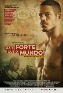 Mais Forte que o Mundo : A História de José Aldo BDRip