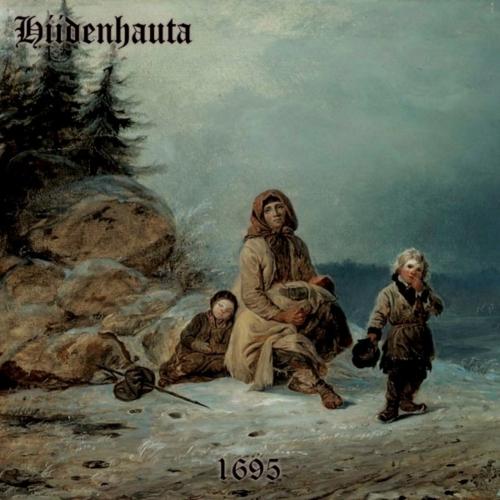 HIIDENHAUTA - 1695 (2018)