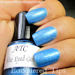 LACQUERED TIPS: Above The Curve: Blue Eyed Girl