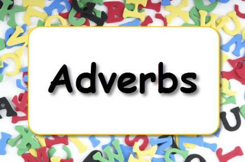 Jenis-Jenis Adverbs Atau Kata Keterangan Dalam Bahasa Inggris dan Contohnya