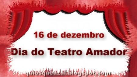 Resultado de imagem para Dia do Teatro Amador