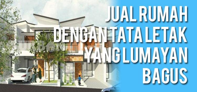 Jual Rumah Dengan Tata Letak Yang Lumayan Bagus