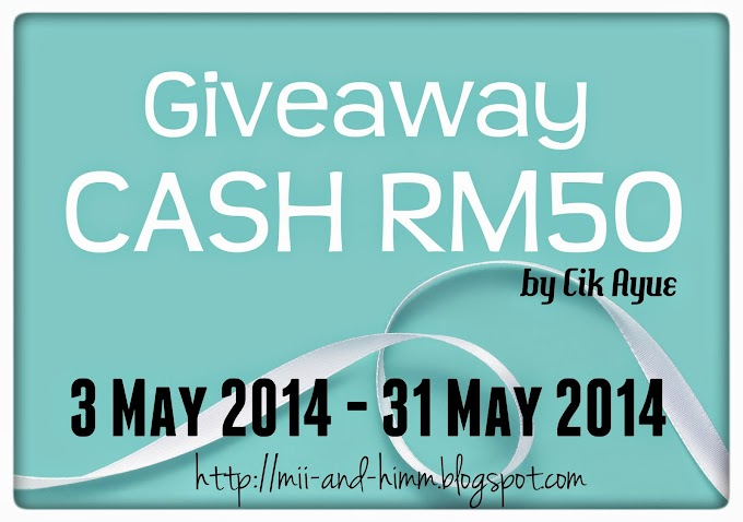 GiveAway CASH RM50 by Cik Ayue