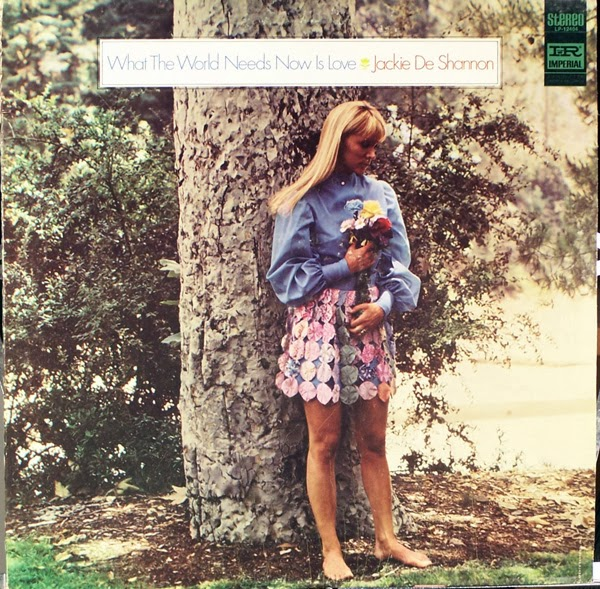 08869b89b788 JACKIE DeSHANNON - 1968.What The World Needs Now Is Love