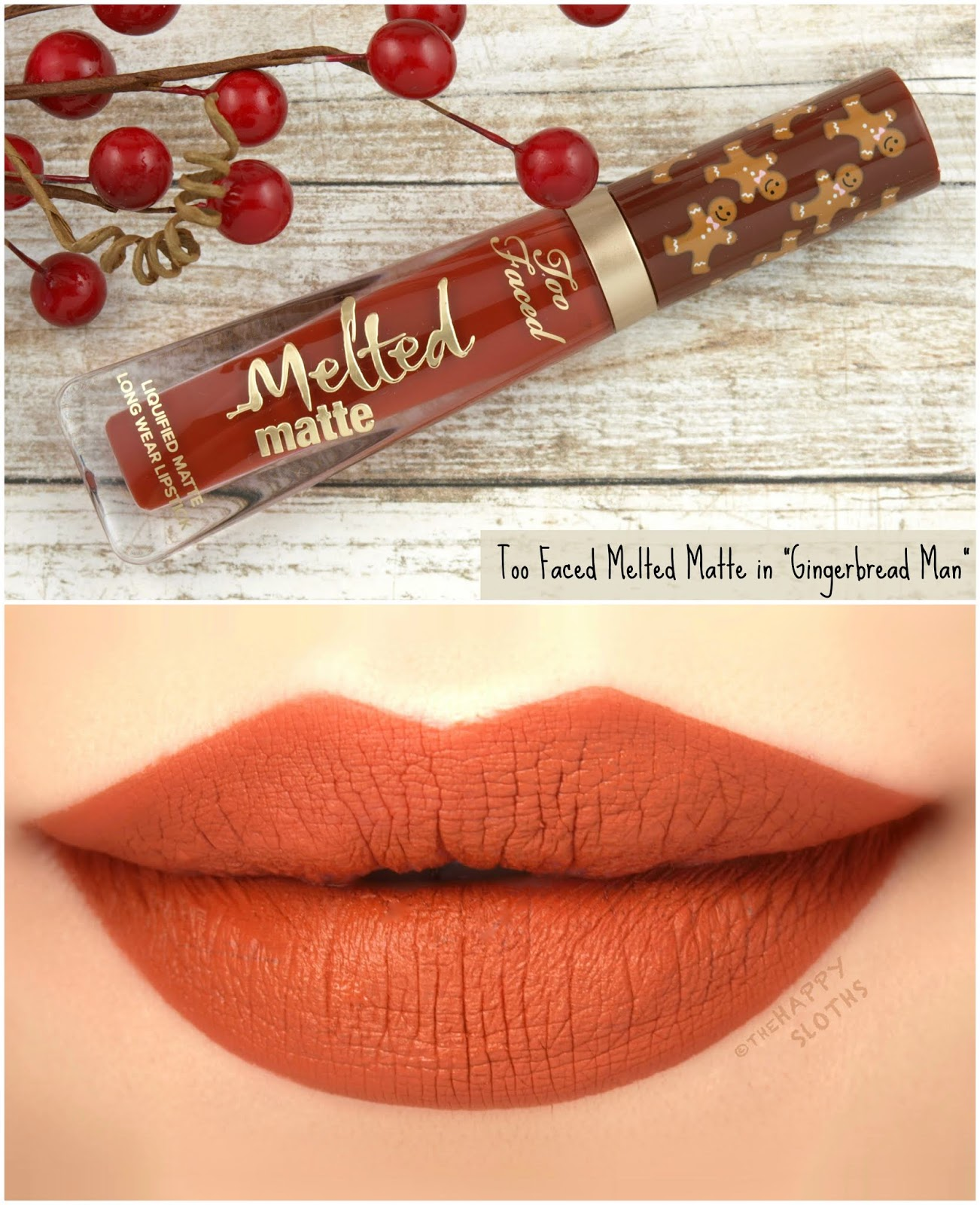 "Too Faced | Melted Matte Liquified Long Wear Lipstick in ""Gingerbread Man"": Review and Swatches"