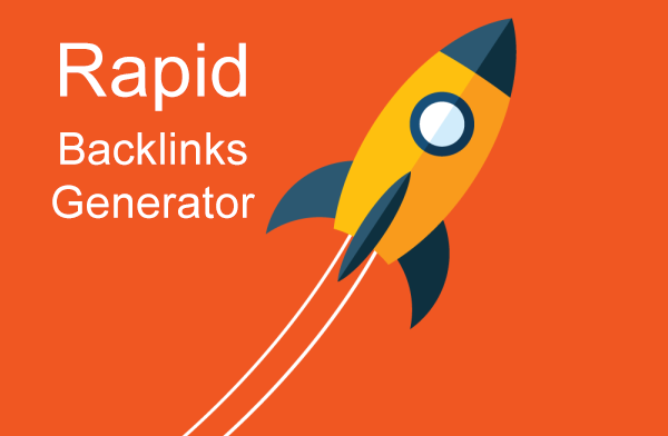 Rapid Backlinks Generator