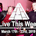 Live This Week: March 17th - March 23rd, 2019