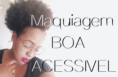 Maquiagem boa e acessivel | Blog de tudo um pouco