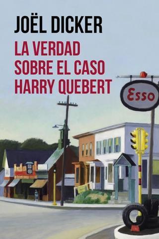 La verdad sobre el caso Harry Quebert – Joël Dicker