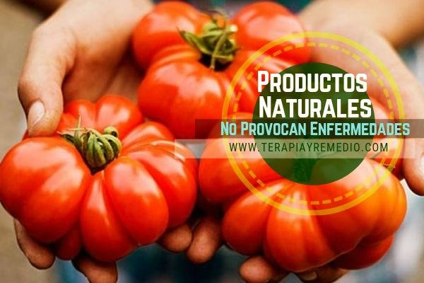 Los productos naturales como las verduras no provocan enfermedades ya que nos liberan de cargas de dioxinas