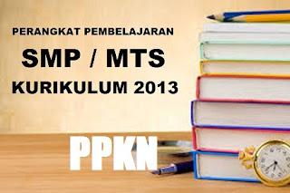Perangkat Pembelajaran PPKN SMP Kelas 7, 8, 9 Kurikulum 2013 Rev.2017