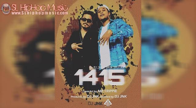 1415 - Spin Spittah x Dj JNK