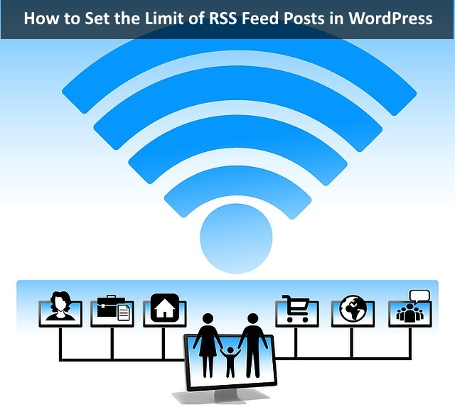 How to Set the Limit of RSS Feed Posts in WordPress