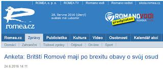 http://www.romea.cz/cz/zpravodajstvi/anketa-britsti-romove-maji-po-brexitu-obavy-o-svuj-osud