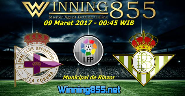 Prediksi Skor Deportivo Coruna vs Real Betis 09 Maret 2017