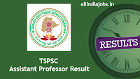 TSPSC Assistant Professor Result