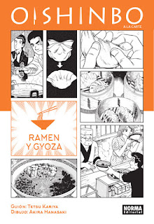 OISHINBO A LA CARTE 3 RAMEN Y GYOZA  Manga de Tetsu Kariya y Akira Hanasaki Lo que dice norma editorial de Oishimo a la carte 3 Ramen y Gyoza